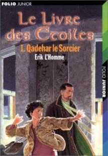 le-livre-des-étoiles-1-qadehar-le-sorcier-erik-l-homme