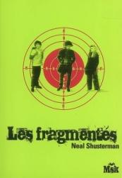 les-fragmentés-neal-shusterman