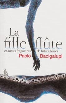 la-fille-flute-paolo-bacigalupi