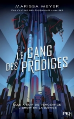 le-gang-des-prodiges-1-marissa-meyer